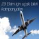 29 Ekim için uçak bileti kampanyaları